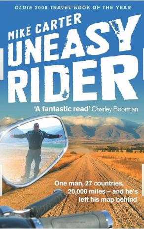 the front cover of Mike Carter's motorcycle adventure book - UNEASY RIDER